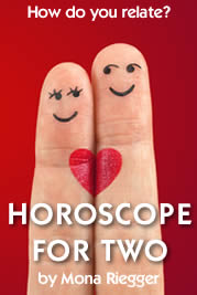 Horoscope for Two, by Mona Riegger